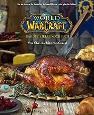 World of Warcraft: Das offizielle Kochbuch