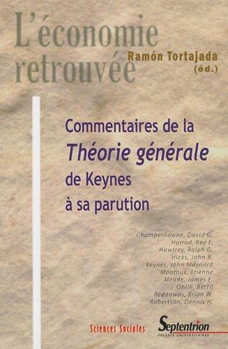 Commentaires de la Théorie générale de Keynes à sa parution par Ramón Tortajada