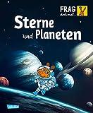 Frag doch mal ... die Maus: Sterne und Planeten: Die Sachbuchreihe mit der Maus