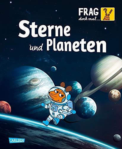 Frag doch mal die Maus - Sterne und Planeten