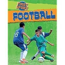 Football (First Sport)