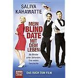 Mein Blind Date mit dem Leben: Als Blinder unter Sehenden. Eine wahre Geschichte (Erfahrungen. Bastei Lübbe Taschenbücher)