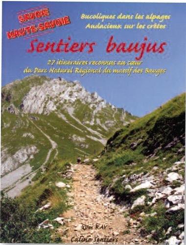 Sentiers baujus : 27 itinéraires reconnus au coeur du Parc naturel régional des Bauges