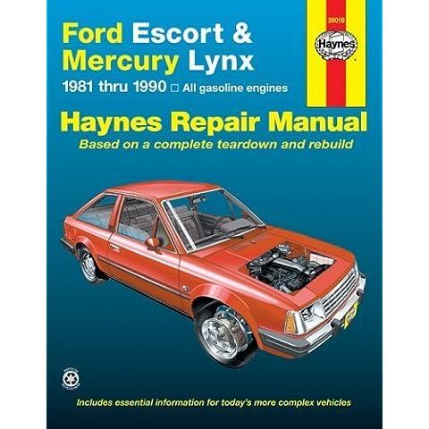 Ford Escort & Mercury Lynx, 1981 through 1990: All Gasoline Engines (Haynes Automotive Repair Manual) 1st edition by John H. Haynes, Alan Ahlstrand (2000) Paperback