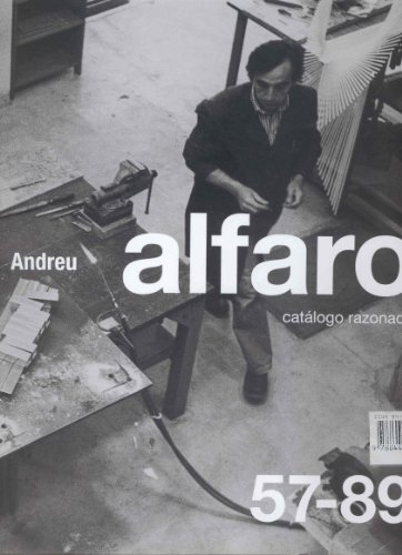 Descargar Libro Andreu Alfaro catalogo razonado, 2vols: Catalogue Raisonne: v. 1 & 2 de ANDREU ALFARO