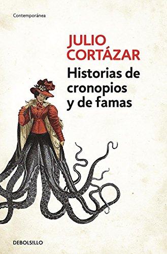Historias De Cronopios y De Famas (Contemporanea) por Julio Cortazar