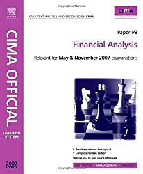 CIMA Learning System 2007 Financial Analysis (CIMA Learning Systems Managerial Level 2007)