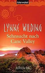 Sehnsucht nach Cane Valley: Australien-Saga
