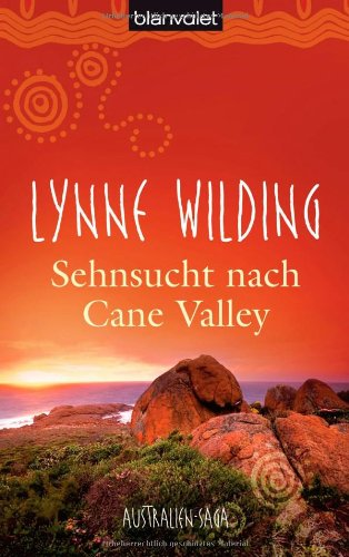 Buchseite und Rezensionen zu 'Sehnsucht nach Cane Valley: Australien-Saga' von Lynne Wilding