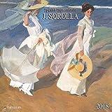 Joaquín Sorolla ? Spanisch Impressionist 2018: Kalender 2018 (Tushita Fine Arts) -