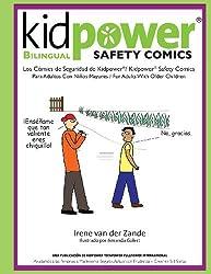 Kidpower Bi-Lingual Safety Comics: Los Comics de Seguridad Para Adultos Con Ninos Mayores by Irene van der Zande (2013-02-03)