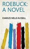 Roebuck: A Novel (English Edition)