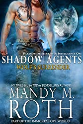Wolf's Surrender: Part of the Immortal Ops World (Shadow Agents / PSI-Ops Book 1) (English Edition)