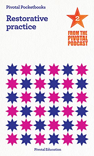 restorative-practice-pivotal-podcast-pocketbook-2-pivotal-podcast-pocketbooks