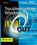 Troubleshooting Windows 7 Inside Out (Inside Out (Microsoft))