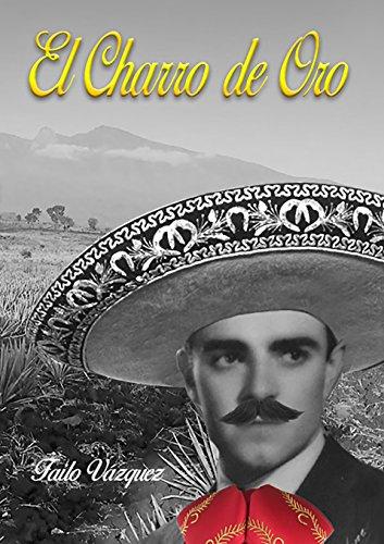 Descargar Libro Libro El Charro de Oro de Failo Vázquez