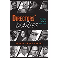Directors' Diaries: The Road to Their First Film