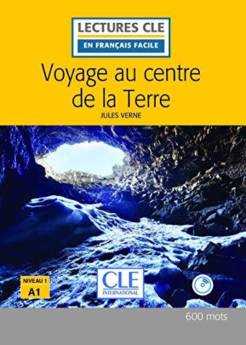 Voyage au centre de la Terre - Niveau 1/A1- Lecture CLE en Français facile - Livre + CD - 2ème édition par Jules Verne