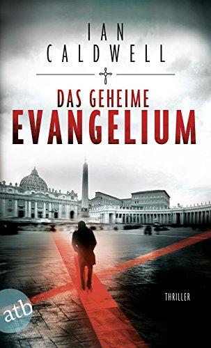 Caldwell, Ian: Das geheime Evangelium