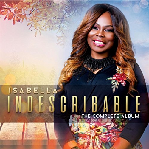 Indescribable: The Complete Album