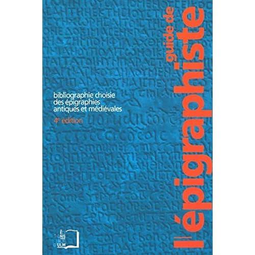 Guide de l'Epigraphiste: 4E Édition
