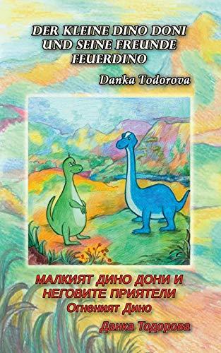 Der kleine Dino Doni und seine Freunde: deutsch-bulgarisch