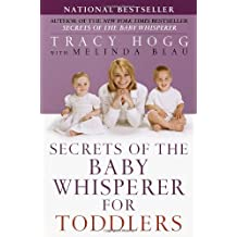 Secrets of the Baby Whisperer for Toddlers by Tracy Hogg (2003-02-04)