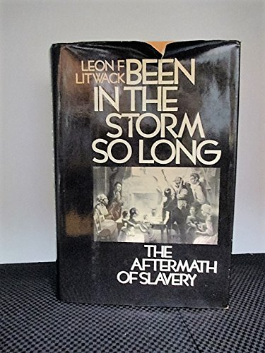 Title: Been in the Storm So Long The Aftermath of Slavery