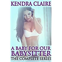 A Baby for Our Babysitter: The Complete Series (English Edition)