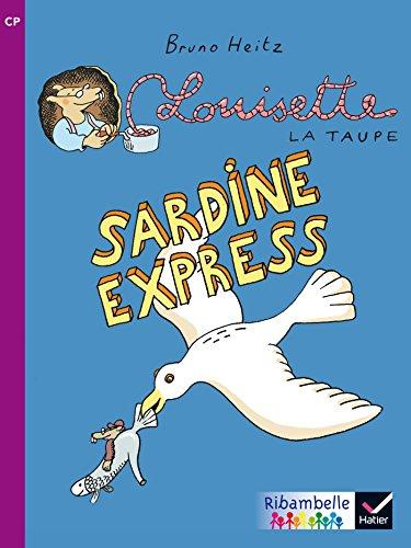 Ribambelle CP série violette éd. 2014 - Sardine express - Album 6 par Bruno Heitz