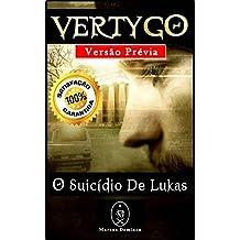 Vertygo – O Suicídio de Lukas (Edição Prévia) (Portuguese Edition)