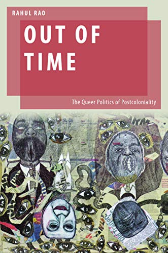 Out of Time: The Queer Politics of Postcoloniality (Oxford Studies in Gender and International Relations) (English Edition)