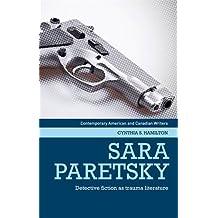 Sara Paretsky: Detective Fiction as Trauma Literature (Contemporary American and Canadian Writers)