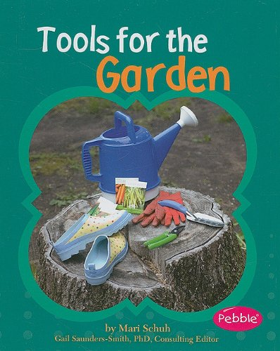 Tools for the Garden (Pebble Books)