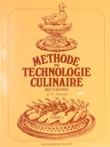 Méthode technologie culinaire, tome 2 (livre de l'élève)
