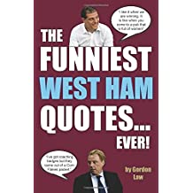 The Funniest West Ham Quotes... Ever!