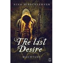 The Last Desire: Machtlos