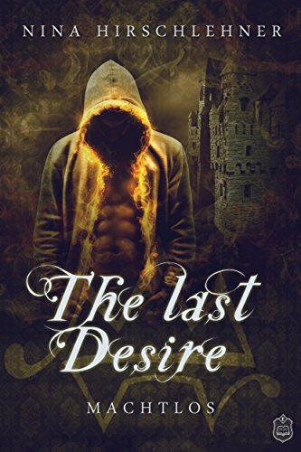 The Last Desire: Machtlos