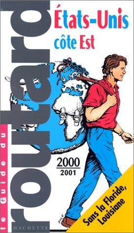 Etats-Unis - Côte Est 2000-2001 par Guide du Routard