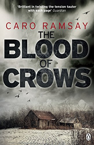 The Blood of Crows: An Anderson and Costello Thriller