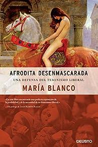 Afrodita desenmascarada par María Blanco González