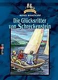 Die Glücksritter von Schreckenstein. Bd 18