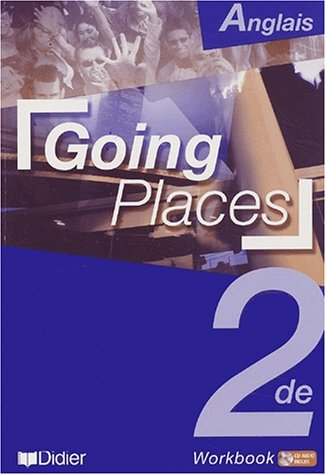 Going Places : Anglais, 2nde, Workbook (1 livre + 1 CD audio)