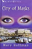 City of Masks (Bloomsbury Educational Editions)