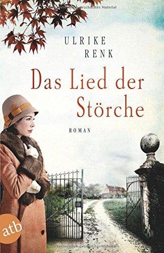 Buchseite und Rezensionen zu 'Das Lied der Störche: Roman' von Ulrike Renk