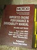Image de Imported Engine Performance & Driveability Manual: 001 (Motor Imported Engine Performance and Driveability Manual Professional Service Trade Edition)