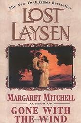 [(Lost Laysen )] [Author: Margaret Mitchell] [Jun-1997]