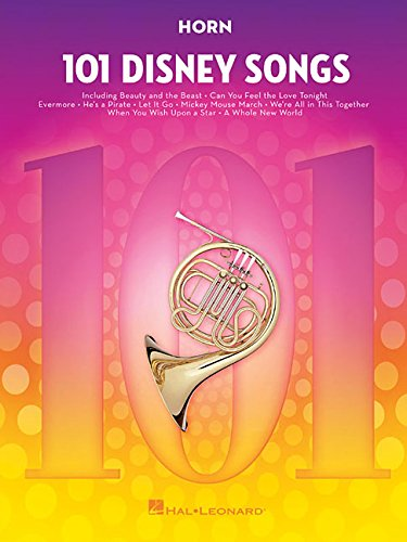 101 Disney Songs -For Horn-: Noten, Sammelband für Horn