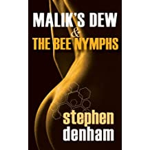Malik's Dew and the Bee Nymphs