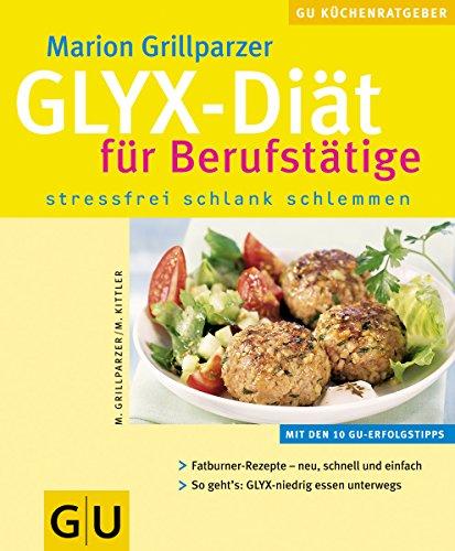 GLYX-Diät für Berufstätige